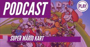 """[PODCAST] """"Super Mario Kart"""", el título que descontroló la escena jugable del gaming automovilístico en 1992"""