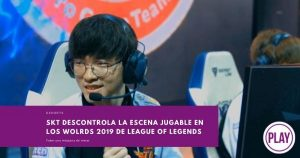SKT descontrola la escena jugable en los Worlds 2019 de League of Legends