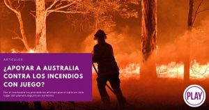 ¿Apoyar a Australia contra los incendios  con juegos?