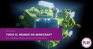 Todo el mundo en Minecraft